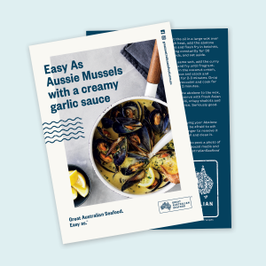Easy As Aussie Mussels with a creamy garlic sauce Recipe Card