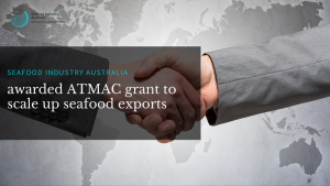 Seafood Industry Australia awarded grant to scale up exports